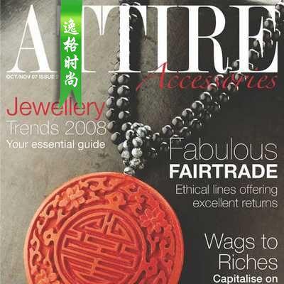 Attire Accessories 英国珠宝配饰专业杂志 10-11月号N2