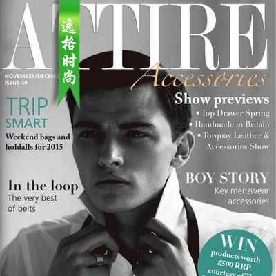 Attire Accessories 英国珠宝配饰专业杂志 11-12月号N49