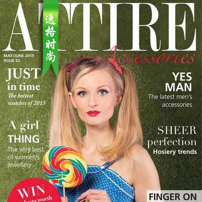 Attire Accessories 英国珠宝配饰专业杂志 5-6月号N52
