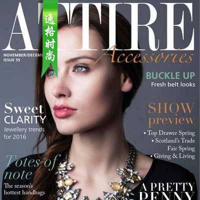 Attire Accessories 英国珠宝配饰专业杂志 11-12月号N55
