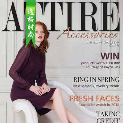Attire Accessories 英国珠宝配饰专业杂志 11-12月号N67