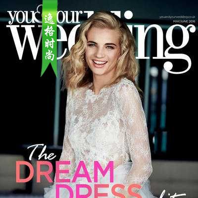You & Your Wedding 英国时尚婚纱杂志6月号 N1606