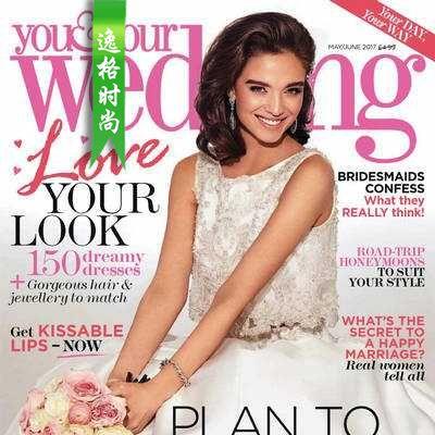 You & Your Wedding 英国时尚婚纱杂志6月号 N1706