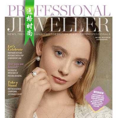 Professional Jeweller 英国专业珠宝首饰杂志6月号 N1906
