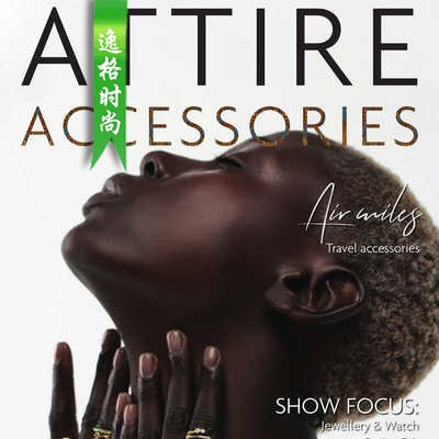 Attire Accessories 英国珠宝配饰专业杂志1-2月号N80